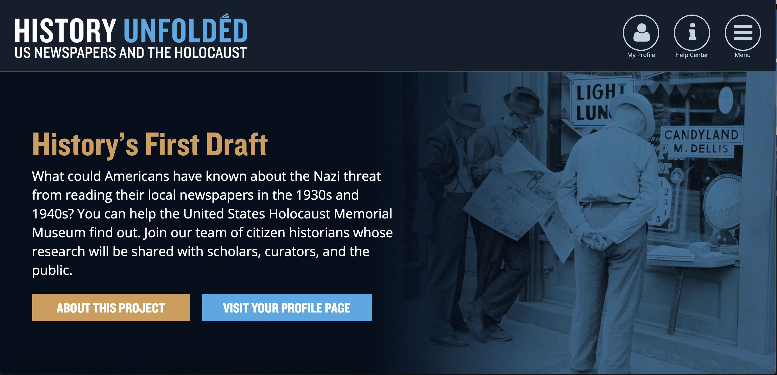 screenshot of the History Unfolded project, with introduction of the project, men reading newspapers, and buttons to learn more about the project
